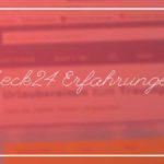 Check24: Erfahrungen, Bewertungen und alle Vorteile