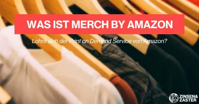 Was ist Merch by Amazon